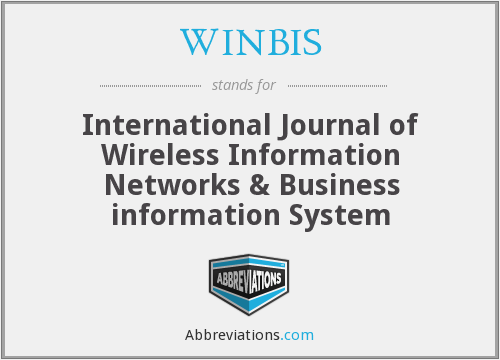 WINBIS - International Journal of Wireless Information Networks & Business information System