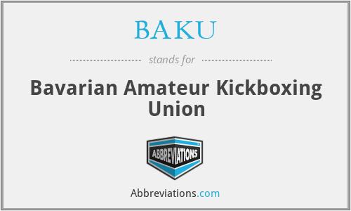 BAKU - Bavarian Amateur Kickboxing Union