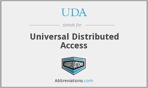 UDA - Universal Distributed Access