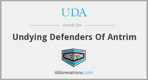 UDA - Undying Defenders Of Antrim