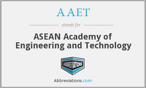 AAET - ASEAN Academy of Engineering and Technology