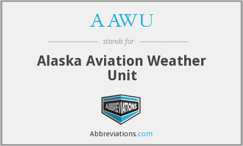 AAWU - Alaska Aviation Weather Unit