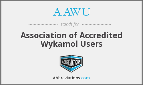 Aawu Association Of Accredited Wykamol Users