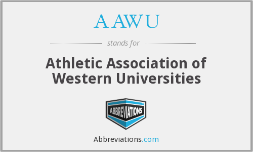 AAWU - Athletic Association of Western Universities
