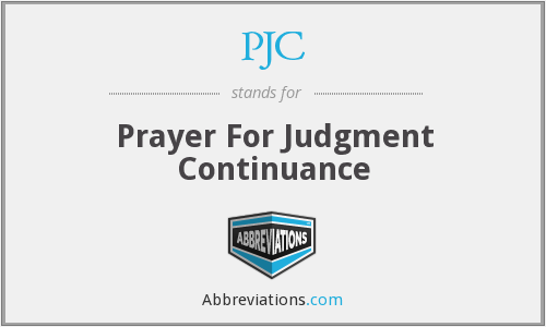 PJC - Prayer For Judgment Continuance