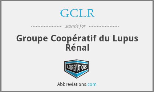 GCLR - Groupe Coopératif du Lupus Rénal