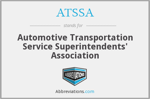 ATSSA - Automotive Transportation Service Superintendents' Association