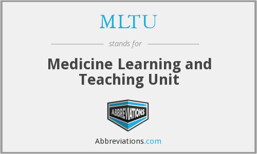 MLTU - Medicine Learning and Teaching Unit