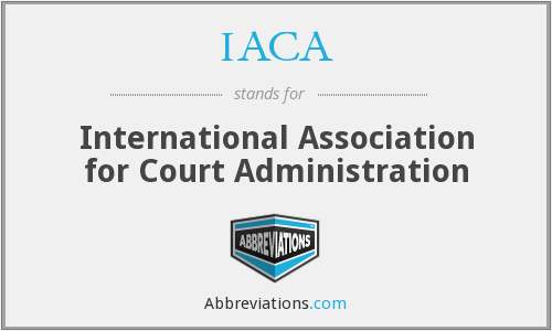 IACA - International Association for Court Administration