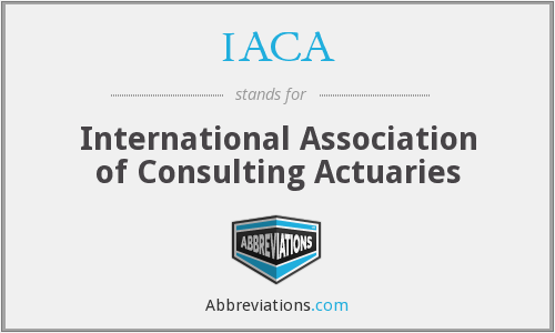 IACA - International Association of Consulting Actuaries