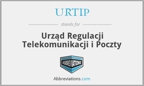 URTIP - Urząd Regulacji Telekomunikacji i Poczty