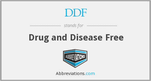 DDF - drug and disease free