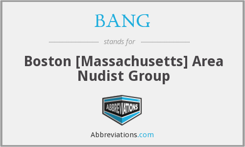BANG - Boston [Massachusetts] Area Nudist Group