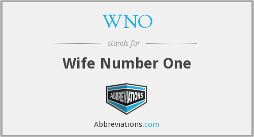 WNO - Wife Number One