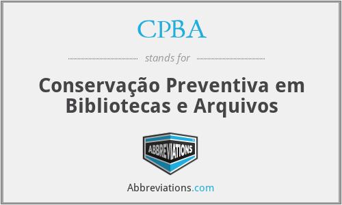CPBA - Conservação Preventiva em Bibliotecas e Arquivos