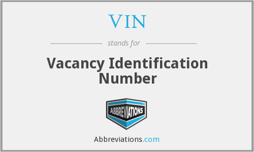 VIN - vacancy identification number
