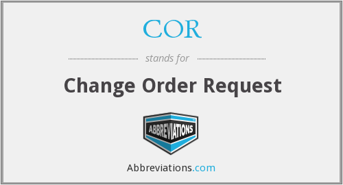 COR - Change Order Request