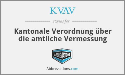 KVAV - Kantonale Verordnung über die amtliche Vermessung