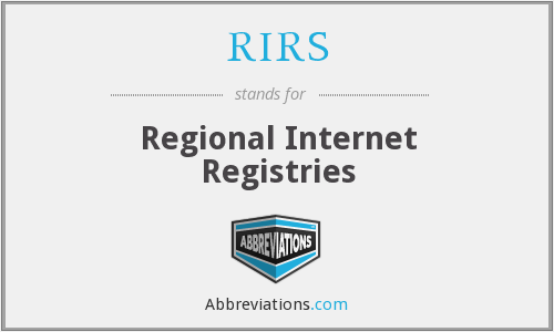 RIRS - Regional Internet Registries