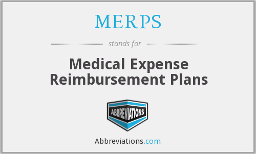 MERPS - Medical Expense Reimbursement Plans