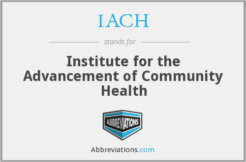 IACH - Institute for the Advancement of Community Health
