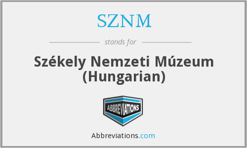 SZNM - Székely Nemzeti Múzeum (Hungarian)