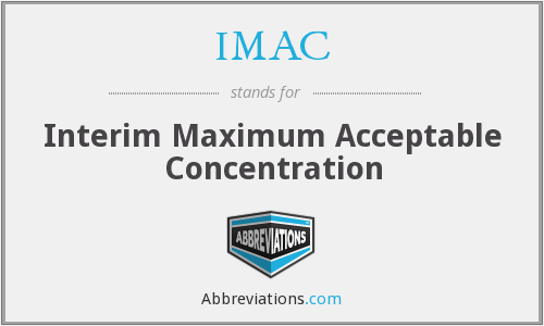 IMAC - Interim Maximum Acceptable Concentration