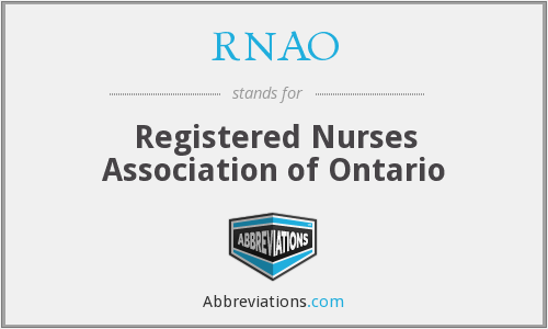 RNAO - Registered Nurses Association of Ontario / l'Association des infirmières et infirmiers autorisés de l'Ontario (licensing body)