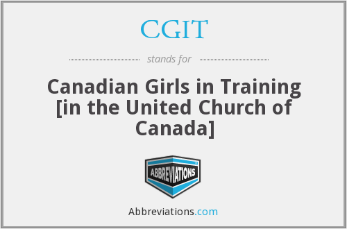 CGIT - Canadian Girls in Training [in the United Church of Canada]