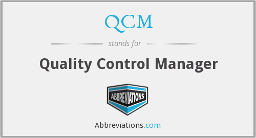 QCM - Quality Control Manager