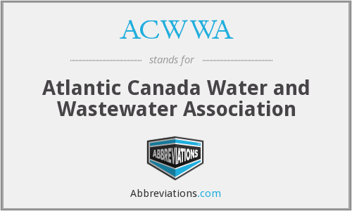 ACWWA - Atlantic Canada Water and Wastewater Association