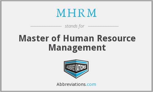 What does MHRM stand for?