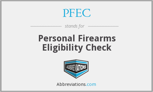 PFEC - Personal Firearms Eligibility Check