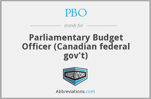 PBO - Parliamentary Budget Officer (Canadian federal gov't)