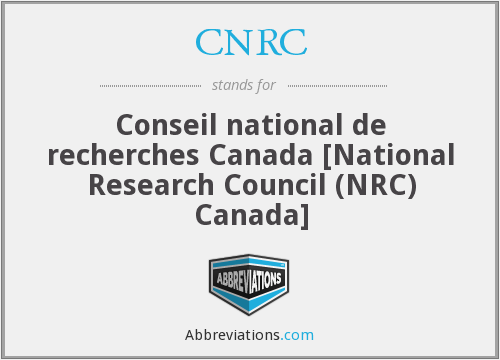 CNRC - Conseil national de recherches Canada [National Research Council (NRC) Canada]
