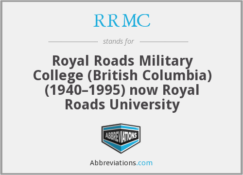 RRMC - Royal Roads Military College (British Columbia) (1940–1995) now Royal Roads University