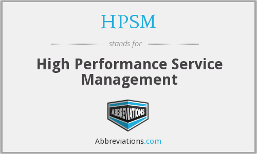 HPSM - High Performance Service Management