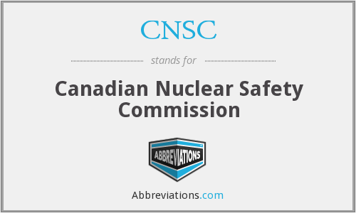 CNSC - Canadian Nuclear Safety Commission