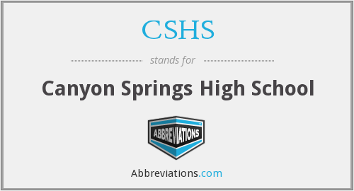 CSHS - Canyon Springs High School