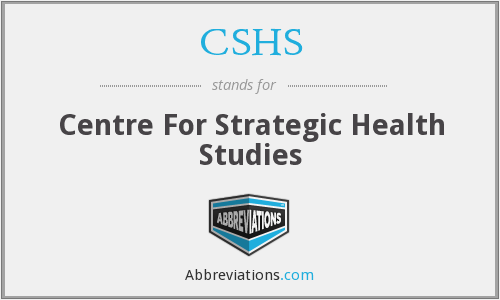 CSHS - Centre For Strategic Health Studies