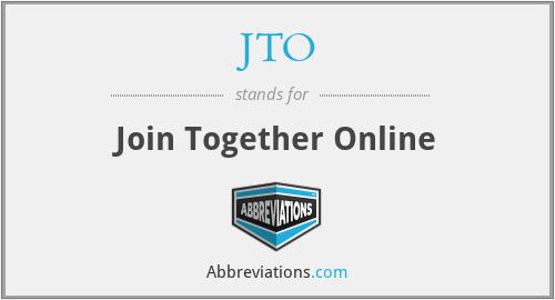 JTO - Join Together Online