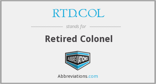 RTD.COL - Retired Colonel