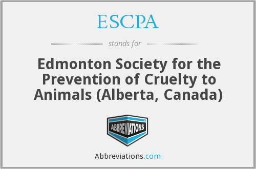 ESCPA - Edmonton Society for the Prevention of Cruelty to Animals (Alberta, Canada)