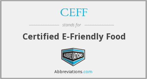 CEFF - Certified E-Friendly Food