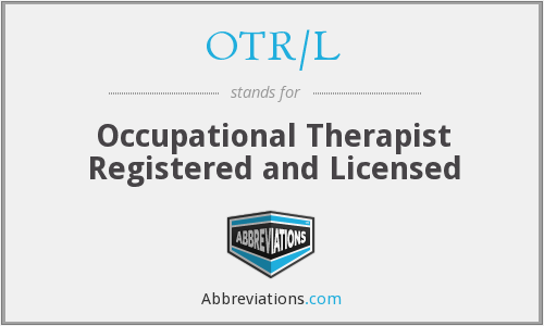 What does OTR/L stand for?
