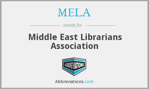MELA - Middle East Librarians Association