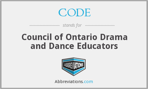 CODE - Council of Ontario Drama and Dance Educators