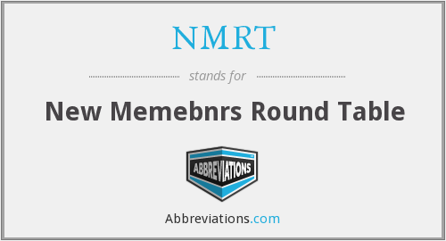 NMRT - New Memebnrs Round Table