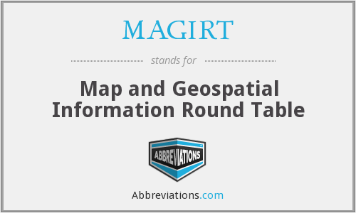 MAGIRT - Map and Geospatial Information Round Table