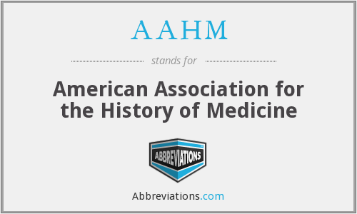 AAHM - American Association for the History of Medicine